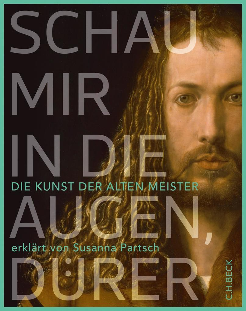 Schau mir in die Augen, Dürer! als eBook