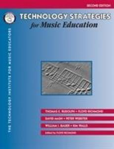 Technology Strategies for Music Education als Taschenbuch