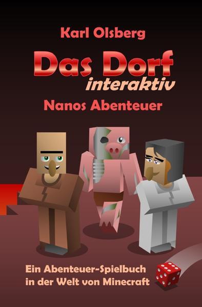 Das Dorf interaktiv: Nanos Abenteuer als Buch (kartoniert)