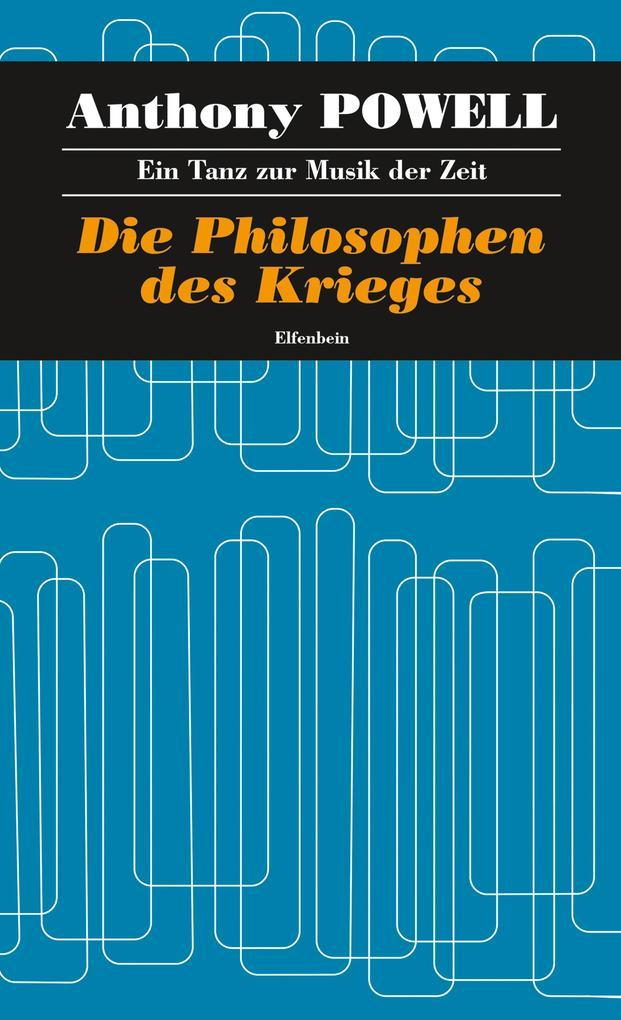 Die Philosophen des Krieges als eBook epub
