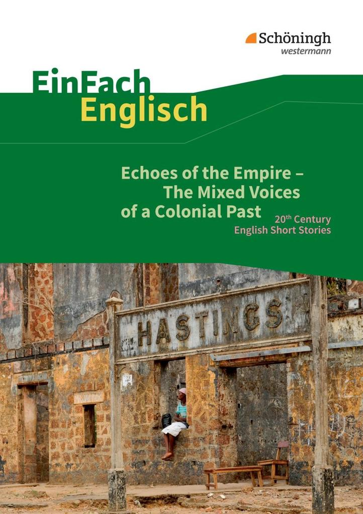 Echoes of the Empire - The Mixed Voices of a Colonial Past als Buch (kartoniert)