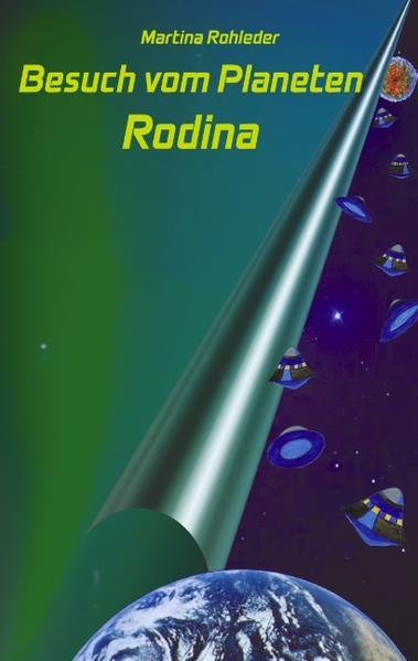 Besuch vom Planeten Rodina als Buch (gebunden)