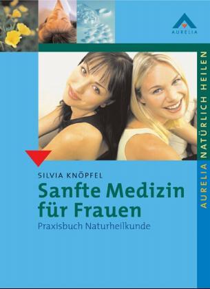 Sanfte Medizin für Frauen als Buch (kartoniert)
