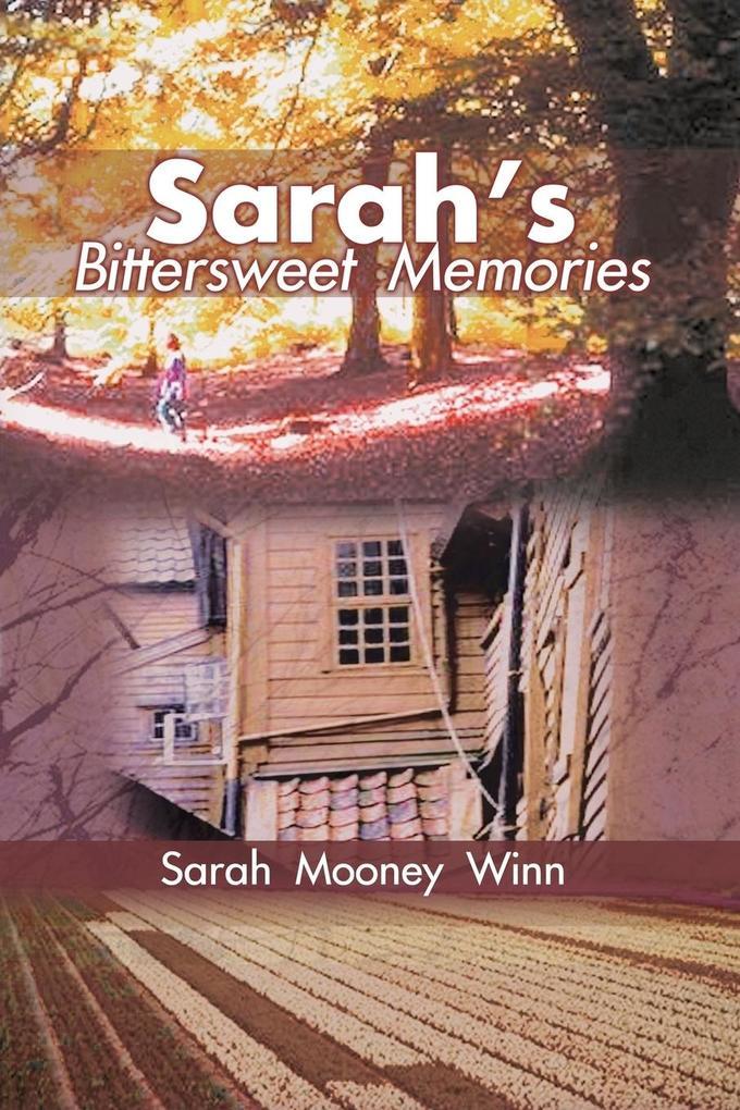 Sarah's Bittersweet Memories als Taschenbuch