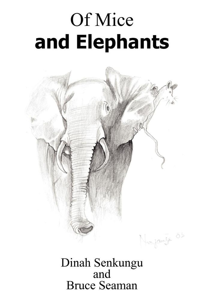 Of Mice and Elephants als Taschenbuch