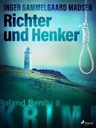 Richter und Henker - Roland Benito-Krimi 8
