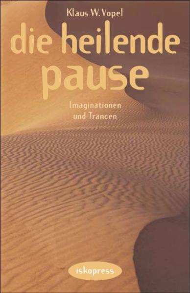 Die heilende Pause als Buch (kartoniert)