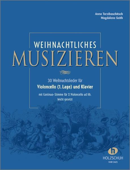 Weihnachtliches Musizieren für Violoncello (1. Lage) und Klavier als Buch (geheftet)