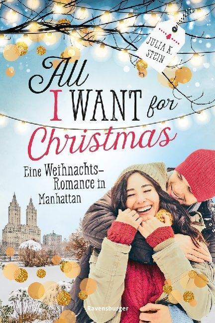 All I Want for Christmas. Eine Weihnachts-Romance in Manhattan als Mängelexemplar