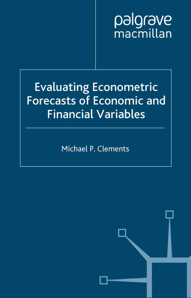 Evaluating Econometric Forecasts of Economic and Financial Variables als Buch (kartoniert)