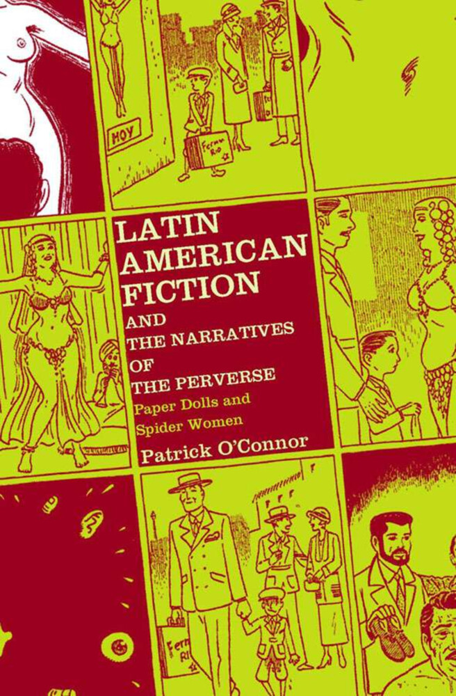Latin American Fiction and the Narratives of the Perverse: Paper Dolls and Spider Women als Buch (gebunden)