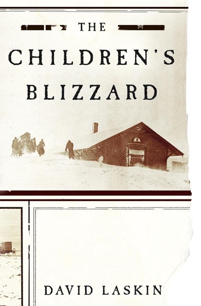 Children's Blizzard, The als Taschenbuch
