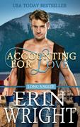 Accounting for Love - A Western Romance Novel (Long Valley Romance, #1)