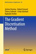 The Gradient Discretisation Method
