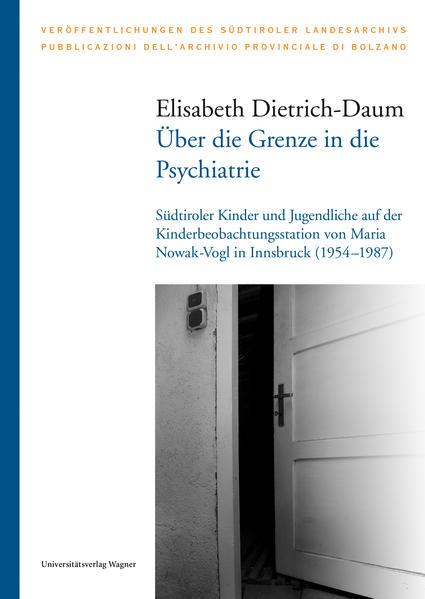 Über die Grenze in die Psychiatrie als Buch (gebunden)