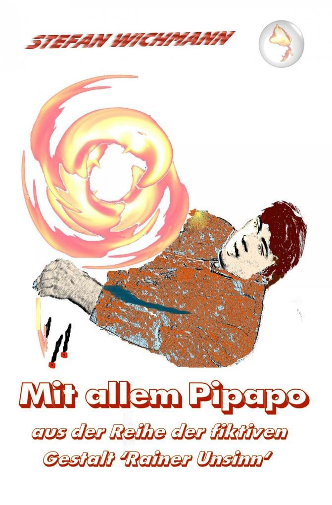 Mit allem Pipapo als eBook epub