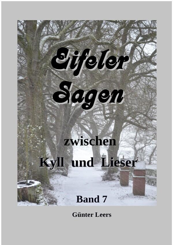 Sagen zwischen Kyll und Lieser Band 7 als Buch (kartoniert)