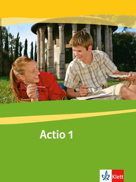 Actio 1. Schülerarbeitsbuch. Gesamtschule. Gymnasium. Alle Bundesländer außer Bayern Rheinland-Pfalz als Buch (kartoniert)