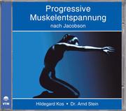 Progressive Muskelentspannung nach Jacobson. CD
