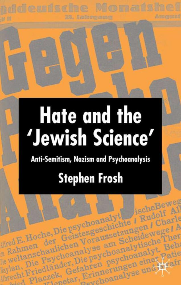Hate and the 'Jewish Science' als Buch (gebunden)