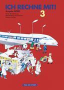 Ich rechne mit! Klasse 3 / Schülerbuch / Östliche Bundesländer (Nord) / Neubearbeitung