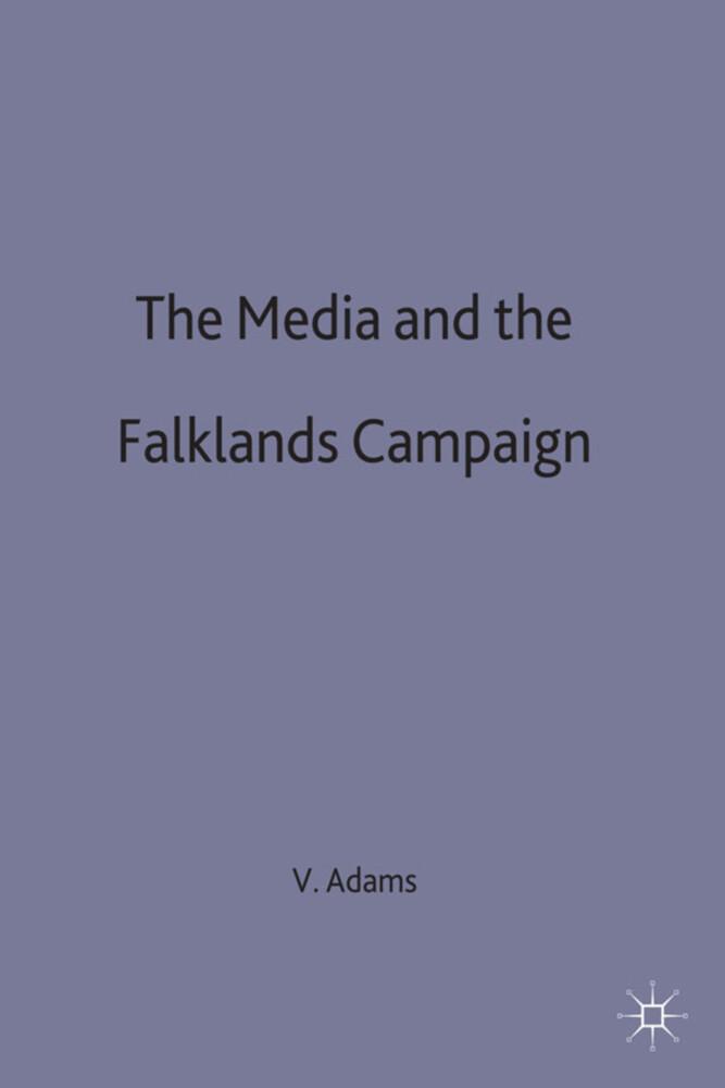 The Media and the Falklands Campaign als Buch (gebunden)