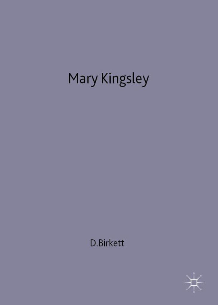 Mary Kingsley als Buch (gebunden)