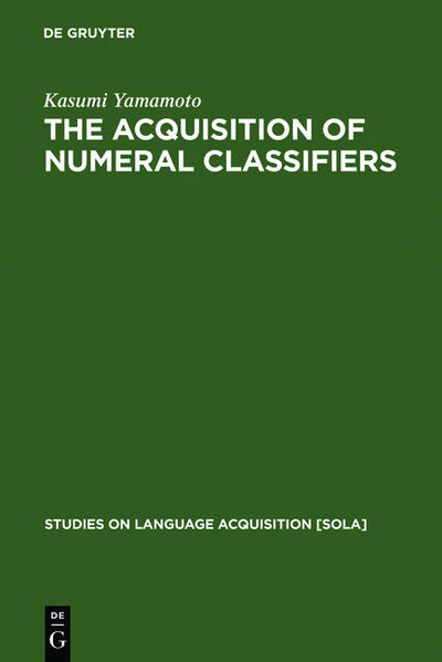 The Acquisition of Numeral Classifiers als Buch (gebunden)