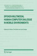 Spoken Multimodal Human-Computer Dialogue in Mobile Environments