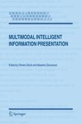Multimodal Intelligent Information Presentation