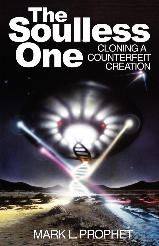 The Soulless One, Cloning a Counterfeit Creation als Taschenbuch
