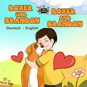 Boxer und Brandon Boxer and Brandon (German English Bilingual Collection)