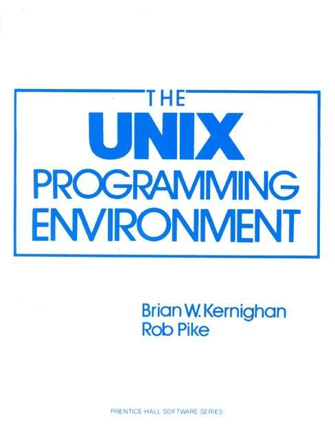The UNIX Programming Environment als Buch (gebunden)