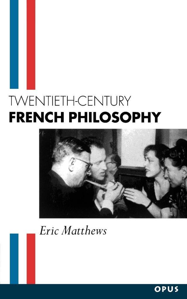 Twentieth-Century French Philosophy als Buch (kartoniert)