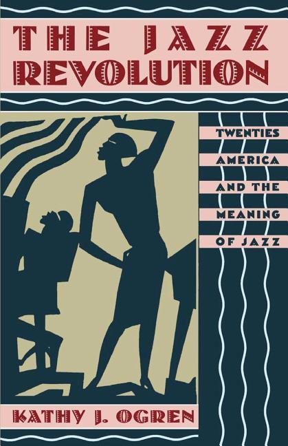 The Jazz Revolution als Buch (gebunden)