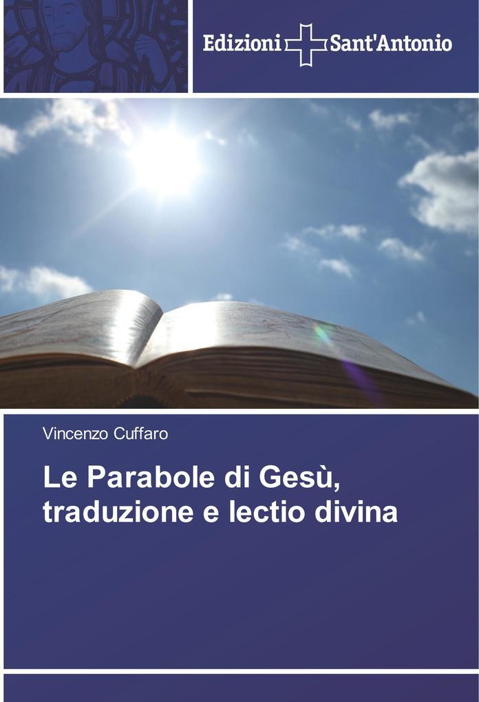 Le Parabole di Gesù, traduzione e lectio divina als Buch (kartoniert)