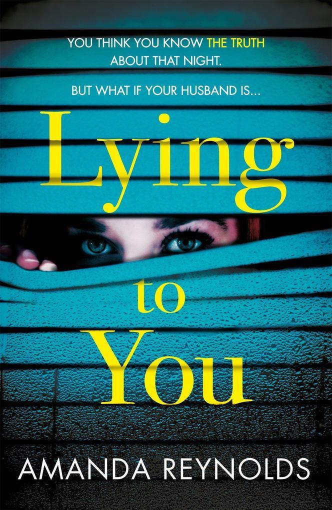 Lying To You als Taschenbuch