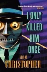 I Only Killed Him Once - LA Trilogy #3 als Taschenbuch