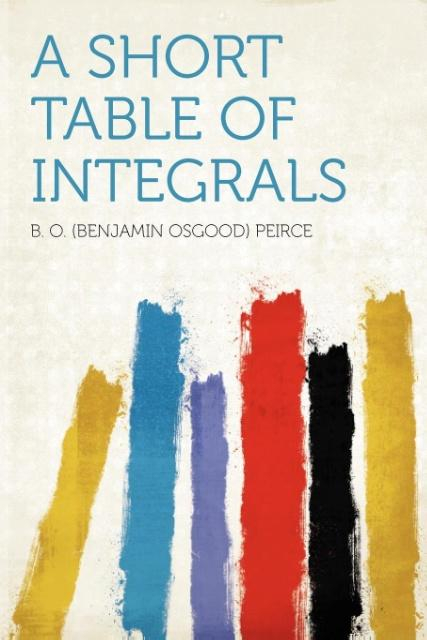 A Short Table of Integrals als Taschenbuch