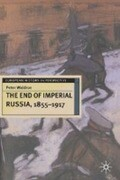 The End of Imperial Russia, 1855-1917