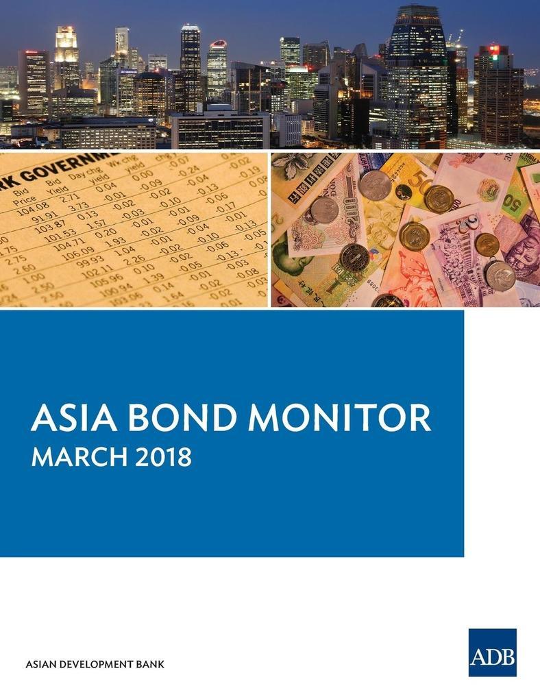 Asia Bond Monitor - March 2018 als Taschenbuch