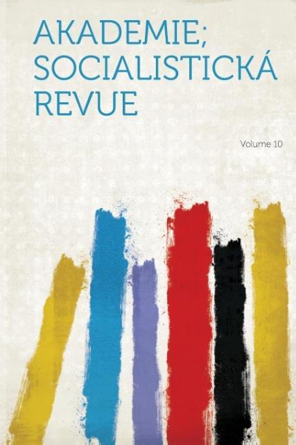 Akademie; Socialisticka Revue Volume 10 als Taschenbuch