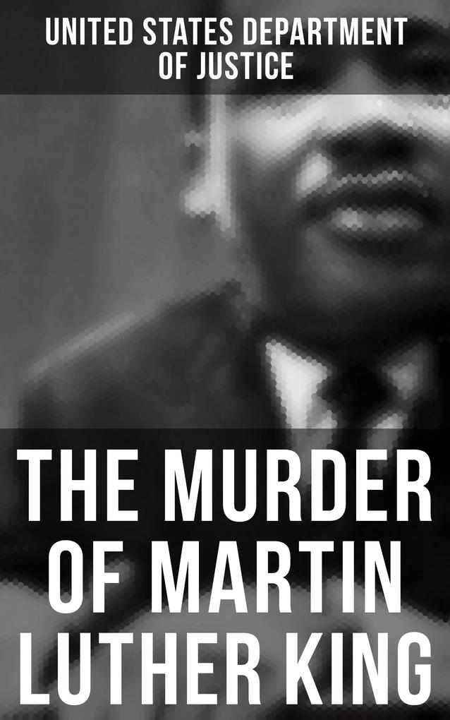 The Murder of Martin Luther King als eBook epub