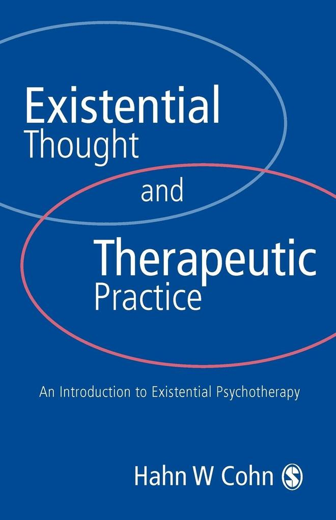 Existential Thought and Therapeutic Practice als Buch (kartoniert)