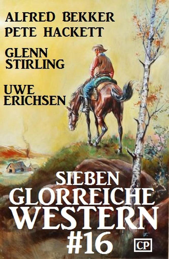 Sieben glorreiche Western #16 als eBook epub