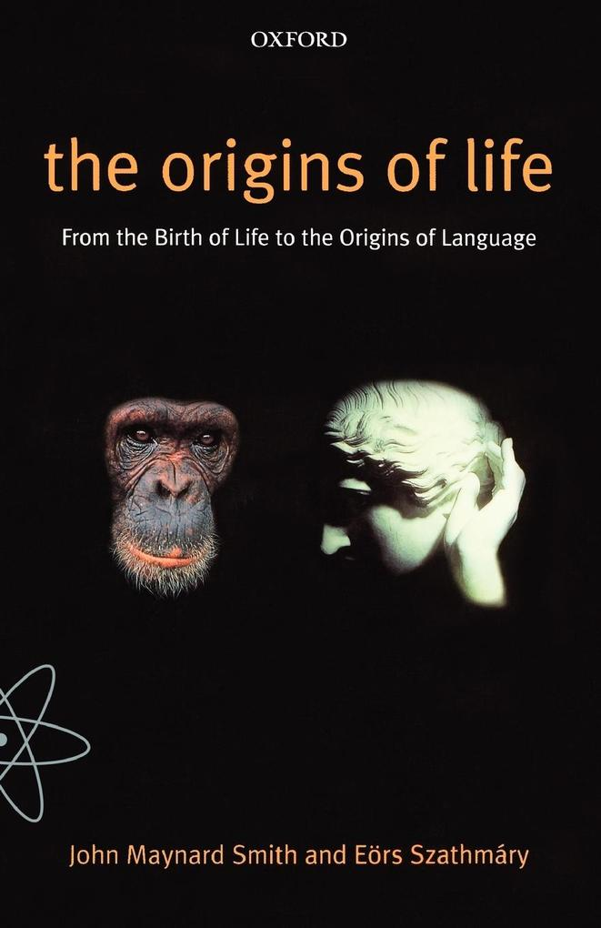 The Origins of Life: From the Birth of Life to the Origin of Language als Buch (kartoniert)