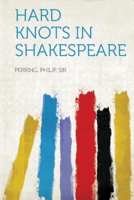 Hard Knots in Shakespeare als Taschenbuch