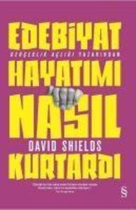 Edebiyat Hayatimi Nasil Kurtardi als Taschenbuch