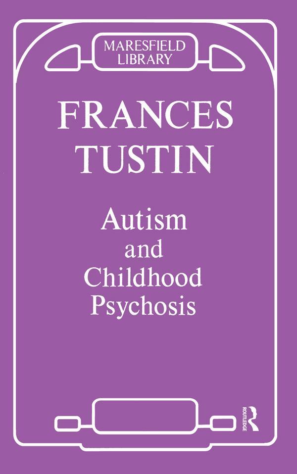 Autism and Childhood Psychosis als eBook pdf