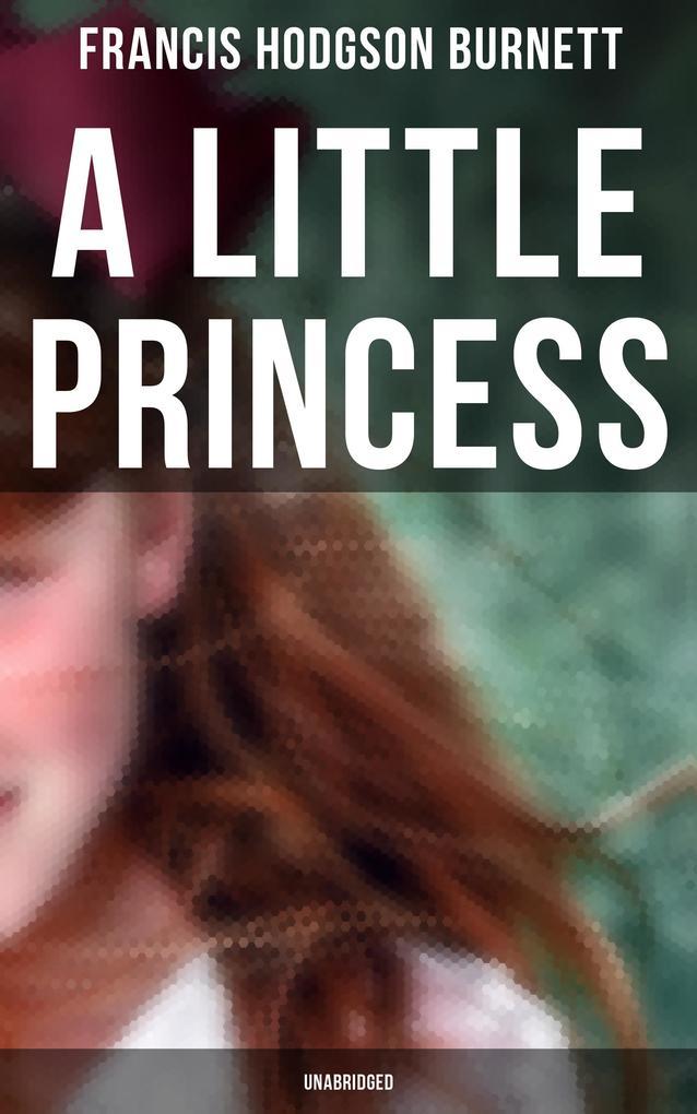 A Little Princess (Unabridged) als eBook epub